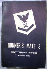 Navy Training Manual GUNNER'S MATE GUNNERS 1958 Rifles Guns Ammo Rockets & More!