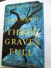 Three Graves Full by Jamie Mason paperback new
