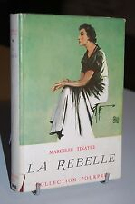 LA REBELLE M. Tinayre Collection Pourpre 1923 avec Jaquette