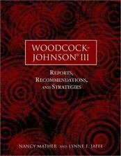 Woodcock-Johnson III: Reports, Recommendations, and Strategies-ExLibrary