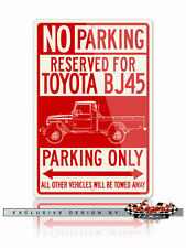 Toyota BJ45 Land Cruiser Pickup Reserved Parking Only 12x18 Aluminum Sign