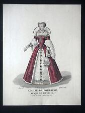 GRAVURE ANCIENNE 19e - LOUISE DE LORRAINE FEMME DE HENRI III - PAR LANTE