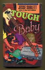 TOUGH BABY by Jesse Sublett - 1990 1st Edition in DJ - A Martin Fender Mystery