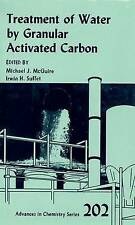 NEW Treatment of Water by Granular Activated Carbon (ACS Advances in Chemistry)