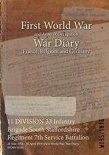 11 Division 33 Infantry Brigade South Staffordshire Regiment 7th Service...