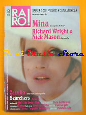 rivista RARO 151/2004 Mina Richard Wright Nick Mason Zarrillo Searchers No cd