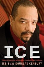 Ice: A Memoir of Gangster Life and Redemption-from South Central to Hollywood, C