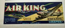 Air King Cargo Plane Zinfandel grapes vintage Metal Sign with repro crate label