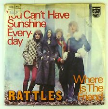 """7"""" Single - Rattles - You Can't Have Sunshine Everyday - S1962"""