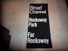 VINTAGE NYC SUBWAY ROLL SIGN BROAD CHANNEL ROCKAWAY PARK FAR ROCKAWAY QUEENS NY