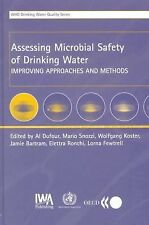 Assessing Microbial Safety of Drinking Water: Improving Approaches and Methods,