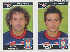 545 GRIECO PARO ITALIA FC.CROTONE STICKER CALCIATORI 2005 PANINI