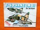F-4 Phantom 2 in Action Squadron Signal Publication Aircraft No. 65 Don GreerPrice Guides & Publications - 171192