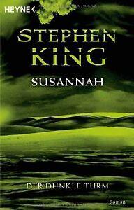 Der Dunkle Turm, Band 6: Susannah von Stephen King   Buch   Zustand gut