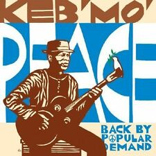 KEB' MO' - PEACE...BACK BY POPULAR DEMAND NEW CD