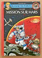 BD EO 1993 Jeannette pointu 7 MISSION sur MARS / Wasterlain Dr Poche Spirou