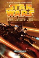 Star Wars. Der letzte Jedi 03 von Jude Watson