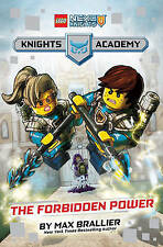 The Forbidden Power (LEGO NEXO KNIGHTS: Knights Academy #1) by Brallier, Max | H