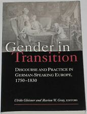 GENDER IN TRANSITION German Europe History 1750-1830 Law Marriage Urban Politics