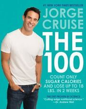 The 100 :Count Only Sugar Calories and Lose up to 18 Lbs.n 2 Weeks by Jorge diet