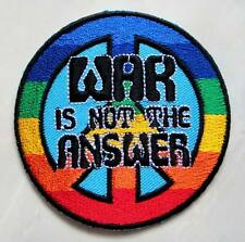 War Is Not The Answer Peace Rainbow Sign Embroidered Iron on Patch Free Postage