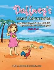 Daffney's Island Adventures Laugh Daffney As Funny Lit by Carlton Faye Whitefiel