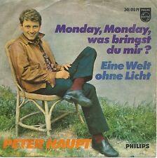 "Peter Haupt - Monday, Monday, was bringst du mir? (7"" Single Germany 1966)"