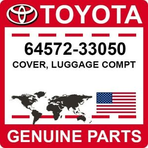 64572-33050 Toyota OEM Genuine COVER, LUGGAGE COMPT