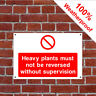 Heavy plant not to be reversed sign CONS088 Site notices and safety signs