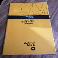 John Deere JD401-B Tractor and Loader Operator's Manual OM-T42813 Issue J3