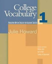NEW College Vocabulary: Student Text Bk. 1 by Julie Howard