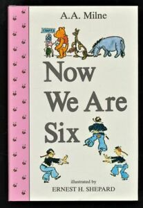 Now We are Six : The Pooh collection. Milne, A. A.: