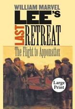 NEW - Lee's Last Retreat: The Flight to Appomattox (Civil War America)