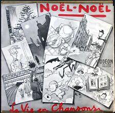 NOËL NOËL La vie en chansons RARE 25CM ODEON OS 1094 Original BIEM quasi NEUF