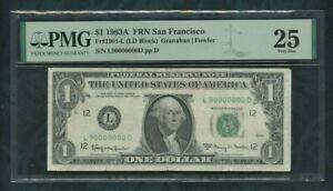 1963A FRN San Francisco  Fancy Serial  Fr# 1901-L  1 dollar PMG 25 (90000000)