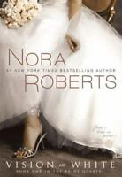 Bride Quartet: Vision in White 1 by Nora Roberts (2009, Paperback)