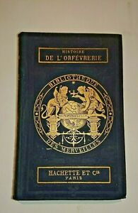 Bibliothèque des merveilles L'orfévrerie hachette 1875