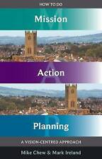 How to do Mission Action Planning, Good, Mark Ireland, Mike Chew, Book