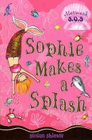 Shields, Gillian, Sophie Makes a Splash: No. 3: Mermaid SOS, Very Good Book