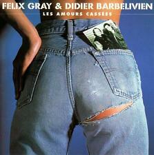 CD audio.../...FELIX GRAY & DIDIER BARBELIVIEN..../...LES AMOURS CASSEES.....