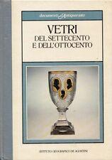 L- VETRI DEL SETTECENTO OTTOCENTO-- DE AGOSTINI- ANTIQUARIATO-- 1984- C- ZDS431