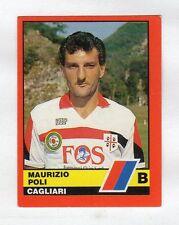figurina CALCIATORI D'ITALIA VALLARDI 1989-90 NUMERO 423 CAGLIARI POLI