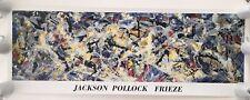 "JACKSON POLLOCK,'FRIEZE,1953-55' RARE AUTHENTIC 1989  XL 20"" X 55'' ART PRINT"