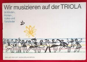 Wir musizieren auf der TRIOLA DDR 1971 - 24 Kinderlieder Notenheft
