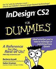 InDesign CS2 for Dummies by Barbara Assadi and Galen Gruman (2005, Paperback)