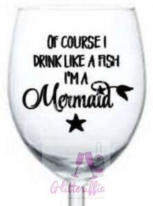 X2 DRINK LIKE A FISH I'M A MERMAID VINYL DECAL STICKER FOR DIY WINE GLASS GIFT