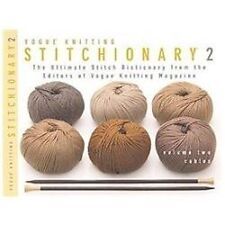 Vogue Knitting Stitchionary Volume Two: Cables : The Ultimate Stitch...