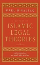 A History of Islamic Legal Theories: An Introduction to Sunni Usul al-fiqh, Hall
