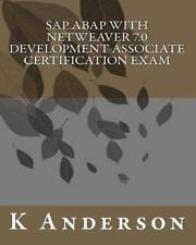 SAP ABAP with NetWeaver 7. 0 Development Associate Certification Exam by K....