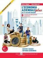 L'economia aziendale B, Ghigini, Robecchi, Scuola e azienda, cod. 9788824730099